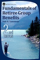 Fundamentals of Retiree Group Benefits